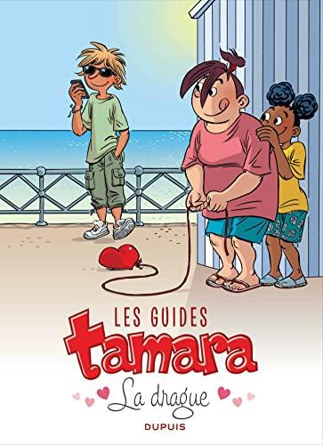 9782800157313: Les guides Tamara - tome 1 - La drague
