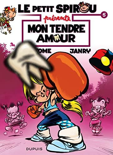 9782800157368: Le Petit Spirou présente... - tome 5 - Mon tendre amour