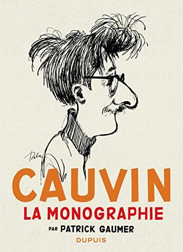 9782800157504: Monographie Cauvin - tome 1 - Monographie Raoul Cauvin