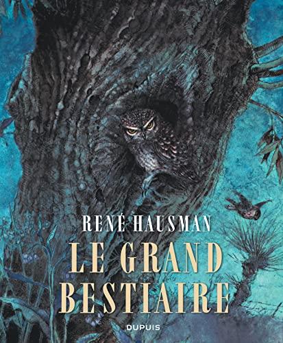 9782800157849: Le Grand Bestiaire - tome 1 - Le bestiaire d'Hausman L'intégrale