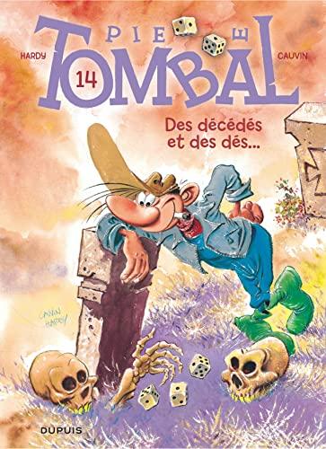 9782800159188: Pierre Tombal - tome 14 -Des décédés et des dés