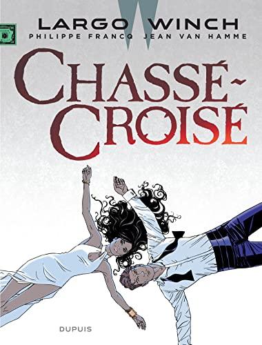 9782800159317: Largo Winch - tome 19 - Chassé-Croisé