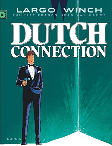 9782800159508: Largo Winch - tome 6 - Dutch Connection (grand format)