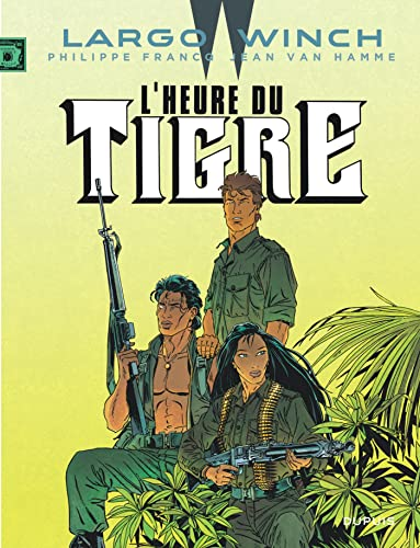 9782800159522: Largo Winch - tome 8 - L'Heure du tigre (grand format)