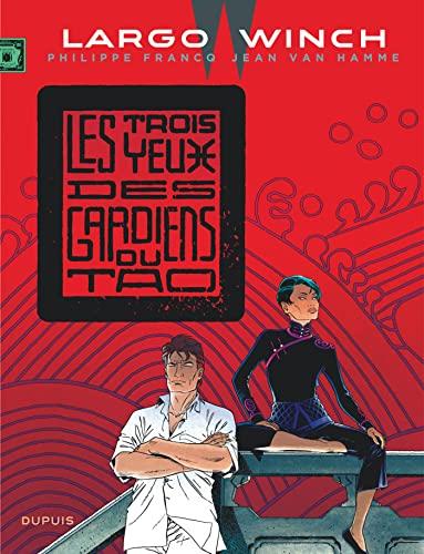 9782800159591: Largo Winch - tome 15 - Les trois yeux des gardiens du Tao (grand format)