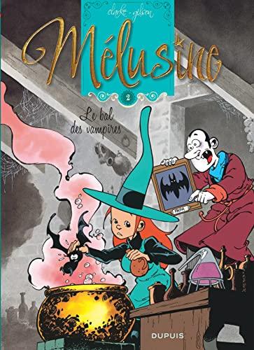 9782800160702: Mélusine - tome 2 - Le bal des vampires réédition