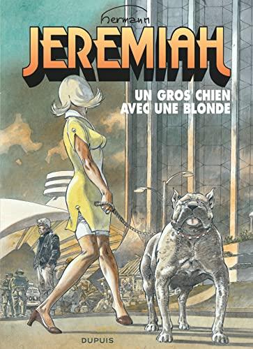 9782800160757: Jeremiah - tome 33 - Un gros chien avec une blonde
