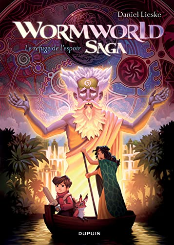 9782800161143: Wormworld Saga - tome 2 - Le refuge de l'espoir