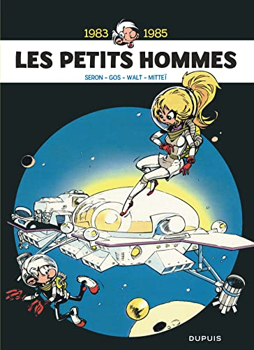 9782800161167: Les petits hommes 06 : L'intégrale (1983-1985) (French Edition)