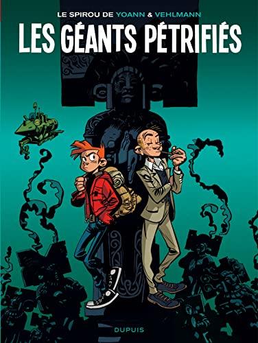 9782800162157: Le Spirou de ... - tome 1 - Les géants pétrifiés (réédition)