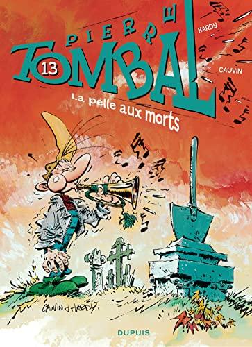 9782800162461: Pierre Tombal - tome 13 - La pelle aux morts (nouvelle maquette)