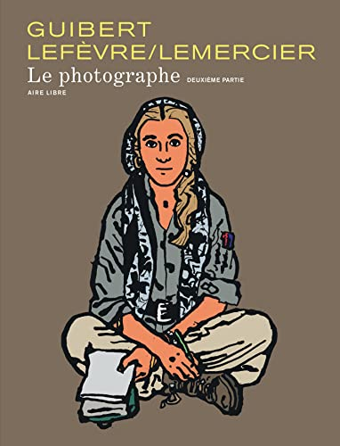 9782800162492: Aire Libre - Guibert : Le photographe 02 N.E. (French Edition)