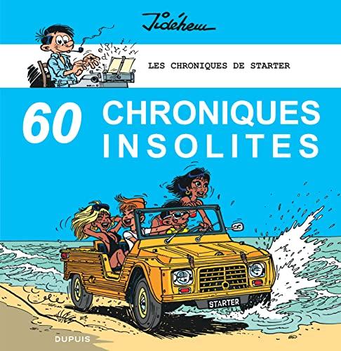 9782800162799: Les chroniques de Starter - tome 4 - 60 chroniques insolites