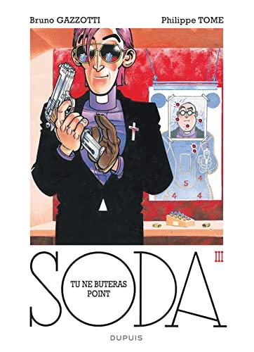 9782800163109: Soda - tome 3 - Tu ne buteras point (réédition)