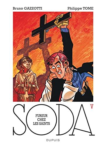 9782800163123: Soda - tome 5 - Fureur chez les saints (r��dition)