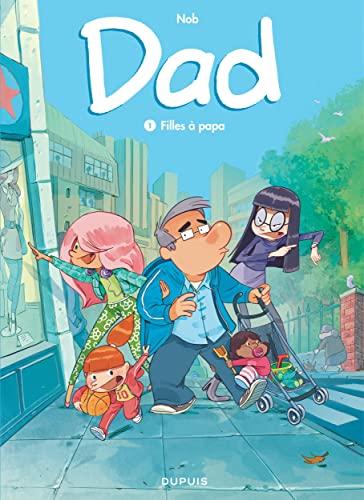 9782800163451: Dad - tome 1 - Filles à papa