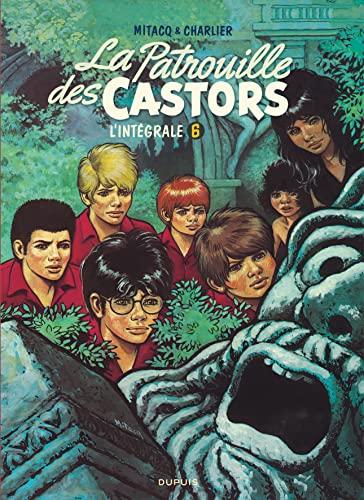 9782800163499: La Patrouille des Castors, l'intégrale, Tome 6 : 1979-1984