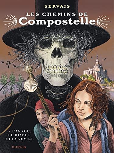 9782800163598: Les chemins de Compostelle - tome 2 - L'ankou, le diable et la novice