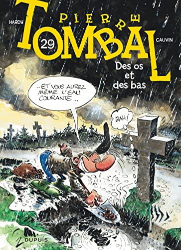 9782800164656: Pierre Tombal - tome 29 - Des os et des bas (réédition)