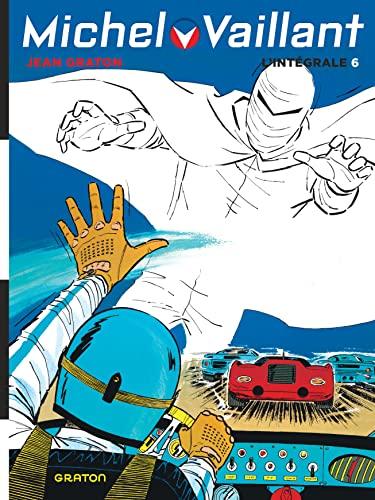 9782800166513: Michel Vaillant l'Intégrale, Tome 6 : KM 357 ; Les fantômes des 24 Heures ; De l'huile sur la piste ! ; 5 filles dans la course !
