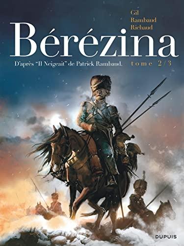 9782800166902: Bérézina - tome 2 - Les cendres