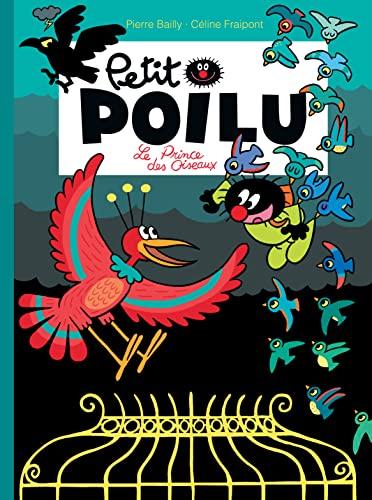 9782800167053: Petit Poilu - tome 19 - Le prince des oiseaux