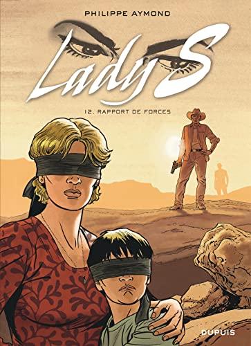 9782800167183: Lady S. - tome 12 - Rapport de forces