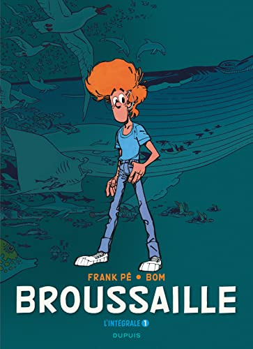9782800167350: Broussaille, L'intégrale - tome 1 - Broussaille intégrale 1978-1987