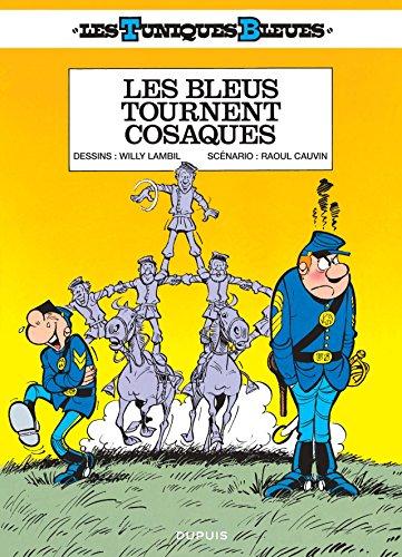 9782800168173: Les Tuniques Bleues - tome 12 - Les Bleus tournent cosaques (Opé été 2016)