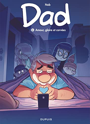 9782800174532: Dad - Tome 5 - Amour, gloire et corvées (DAD (5)) (French Edition)