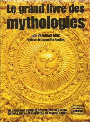 Le Grand livre des mythologies: Ions Veronica