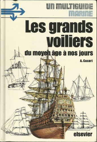 9782800302423: Les Grands voiliers du Moyen âge à nos jours