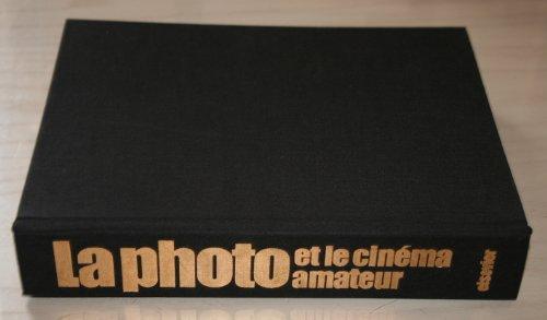 9782800303642: Grande encyclopédie de la photo et du cinéma amateur, des premières images de Niepce aux secrets des caméras électroniques. Encyclopédie visuelle Elsevier.