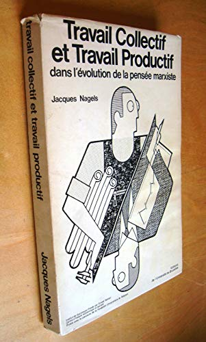 9782800404080: Travail collectif et travail productif dans l'évolution de la pensée marxiste