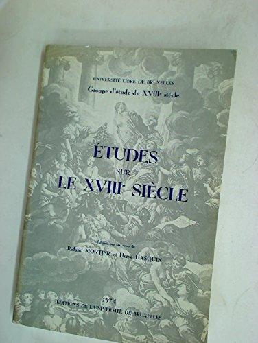 Etudes sur le XVIIIe siecle (French Edition): Roland; Universite Libre De Bruxelles; Hasquin, Herve...