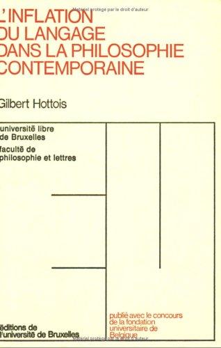 9782800407067: L'inflation du langage dans la philosophie contemporaine: Causes, formes et limites