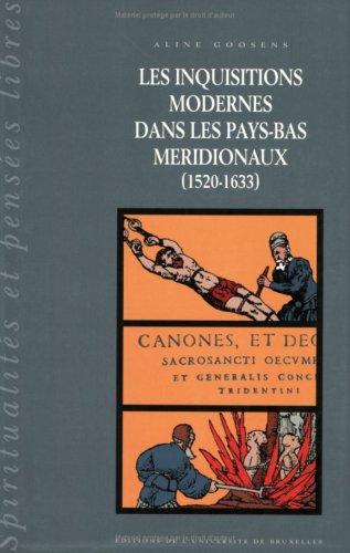 9782800411996: Les Inquisitions Modernes Dans les Pays-Bas Meridionaux (1520-1633) T2 (French Edition)