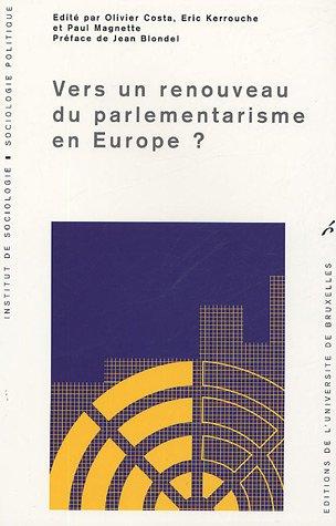 9782800413440: Vers un renouveau du parlementarisme en Europe ?