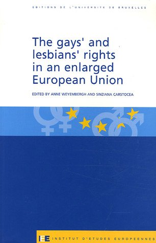 9782800413679: The Gays' and Lesbians' Rights in an Enlarged European Union