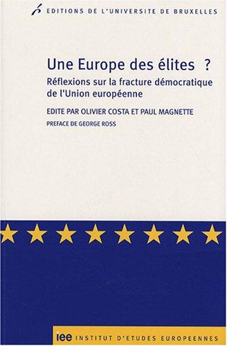 9782800413990: Une Europe des élites ? : Réflexions sur la fracture démocratique de l'Union européenne