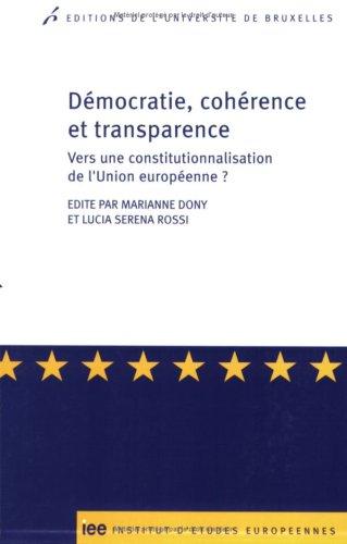 démocratie, cohérence et transparence : principes: Marianne Dony