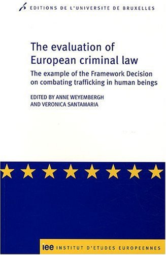 """""""the evaluation of european criminal law ; the example of the framework decision on combating ..."""