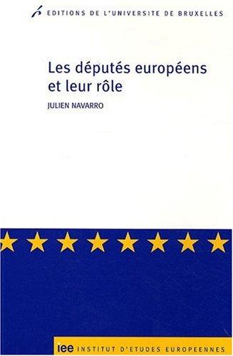 DEPUTES EUROPEENS ET LEUR ROLE -LES-: NAVARRO JULIEN