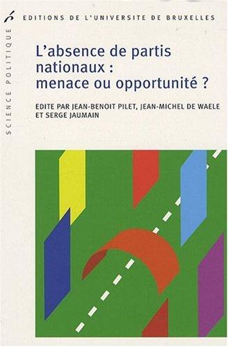 9782800414485: l'absence de partis nationaux : menace ou opportunité?