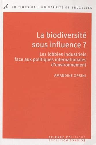 BIODIVERSITE SOUS INFLUENCE -LA-: ORSINI AMANDINE