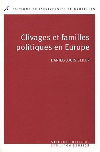 clivages et familles politiques en europe: Daniel L. Seiler