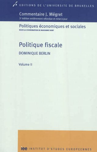 Politique fiscale : Volume 2: Dominique Berlin