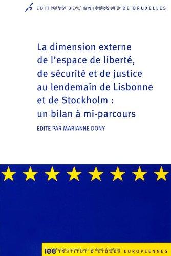 La dimension externe de l'espace de liberté, de sécuritÃ&...