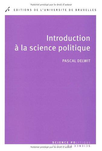 Introduction a la science politique: Delwit Pascal