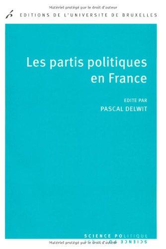PARTIS POLITIQUES EN FRANCE -LES-: DELWITT